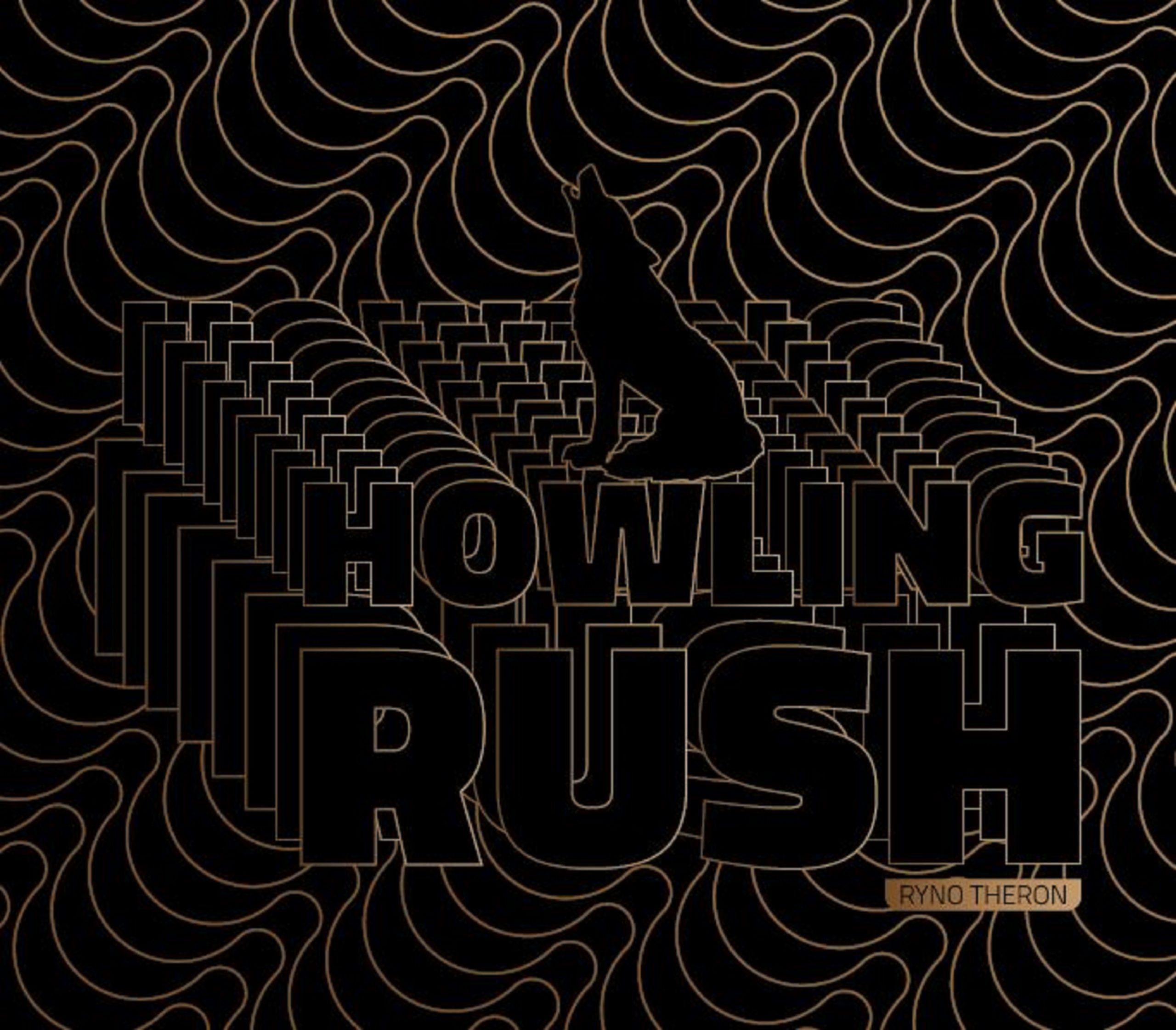 Howling Rush - Ryno Theron